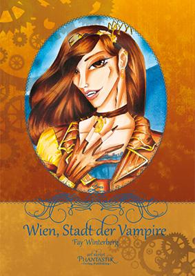 Wien, Stadt der Vampire (New-Steampunk-Age-Reihe, #1)  by  Fay Winterberg