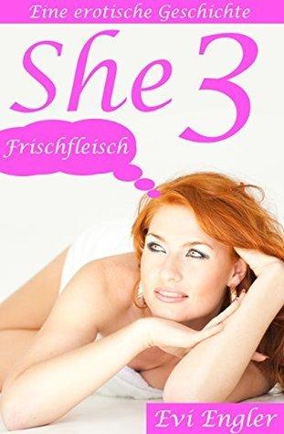 She3 - Frischfleisch Evi Engler