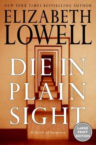 Die in Plain Sight LP  by  Elizabeth Lowell