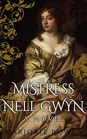 Mistress Nell Gwyn Marjorie Bowen