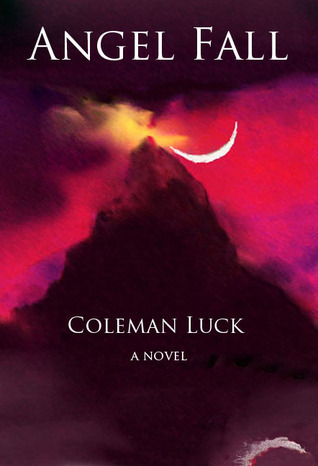Angel Fall - Authors Edition Coleman  Luck