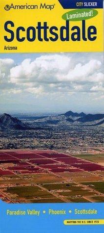 Scottsdale AZ Slicker  by  American Map