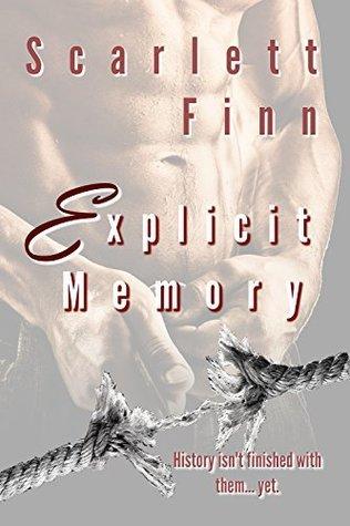 Explicit Memory  by  Scarlett Finn