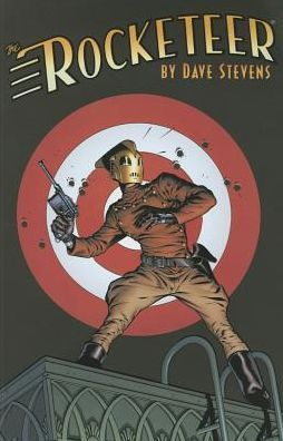Rocketeer: The Complete Adventures Dave Stevens