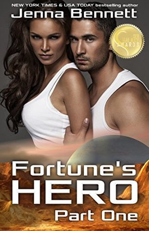 Fortunes Hero Part 1 Jenna Bennett