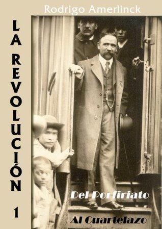 LA REVOLUCIÓN 1 Rodrigo Amerlinck