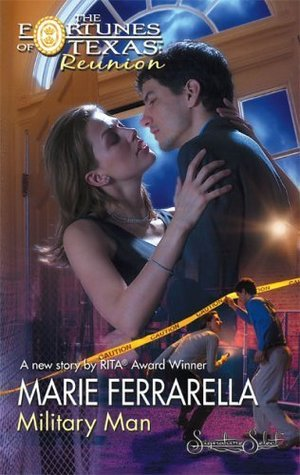 Military Man (Fortunes of Texas: Reunion, #10)  by  Marie Ferrarella
