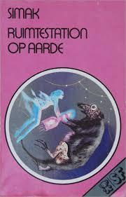 Ruimtestation op Aarde  by  Clifford D. Simak