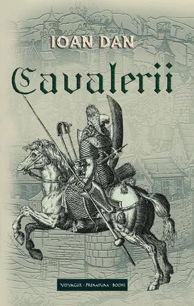 Cavalerii (Cavalerii, #3).  by  Ioan Dan