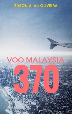 Voo Malaysia 370  by  Edson Oliveira