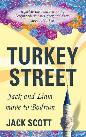 Turkey Street: Jack and Liam move to Bodrum Jack Scott