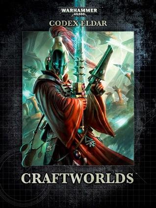 Codex: Eldar Craftworlds  by  Games Workshop