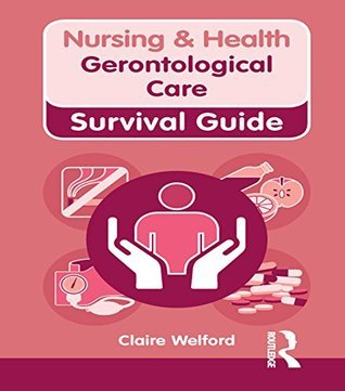 Gerontological Care  by  Claire Welford