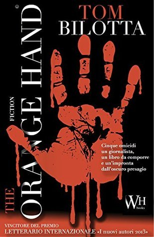 The Orange Hand  by  Tom Bilotta