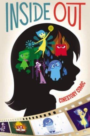 Disneys Inside Out Cinestory  by  Michael Arndt