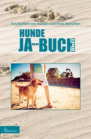 HUNDE JA-HR-BUCH DREI  by  Mariposa Verlag