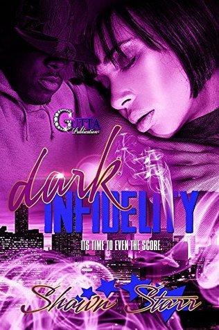 Dark Infidelity Shawn Starr