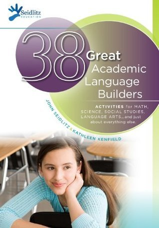 38 Great Academic Language Builders  by  John Seidlitz