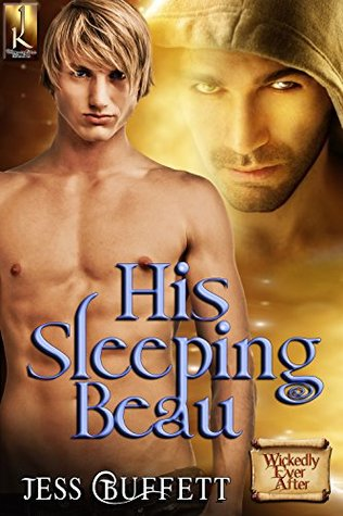 His Sleeping Beau (Wickedly Ever After Book 2)  by  Jess Buffett