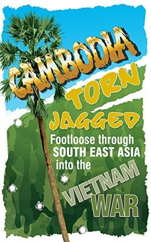 EXPLAINING CAMBODIAS REAL HISTORY: Part 1: Torn Jagged  by  KARMA GEDDON