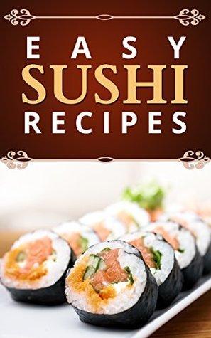 Sushi: Easy Recipes Bandiera Books
