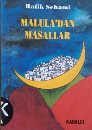 Maluladan Masallar  by  Rafik Schami