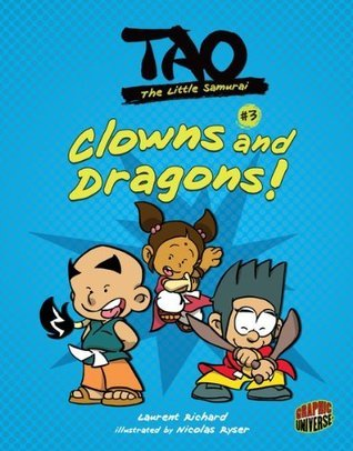 #3 Clowns and Dragons! Laurent Richard