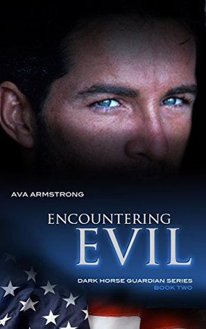 Encountering Evil (Dark Horse Guardians #2) Ava Armstrong