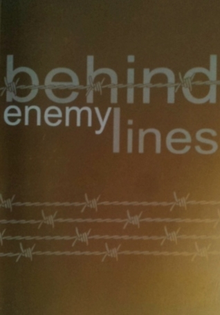 Behind Enemy Lines  by  Laurie Matthew