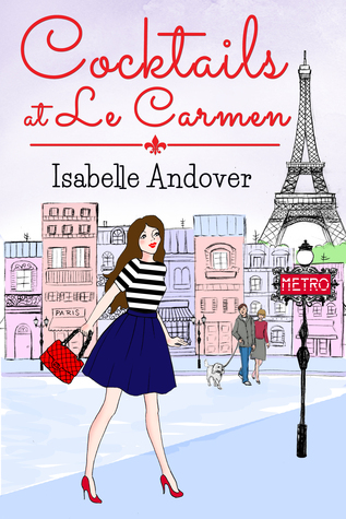 Cocktails at Le Carmen  by  Isabelle Andover