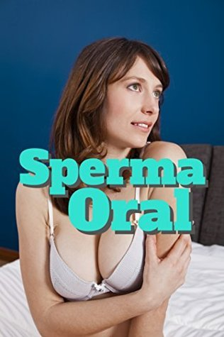Sperma Oral  by  Kim Venus