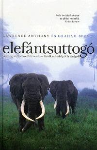 Elefántsuttogó  by  Lawrence Anthony