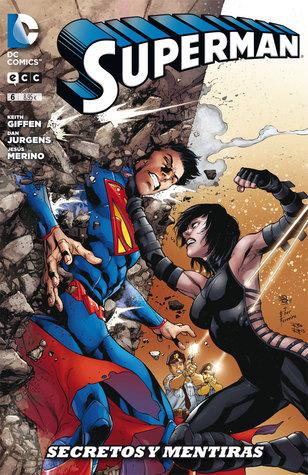 Superman, núm. 06: Secretos y mentiras (Superman: Reedición trimestral, #6) Dan Jurgens