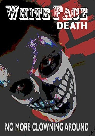 White Face Death  by  Matthew Wilson