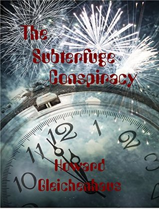The Subterfuge Conspiracy  by  Howard Gleichenhaus