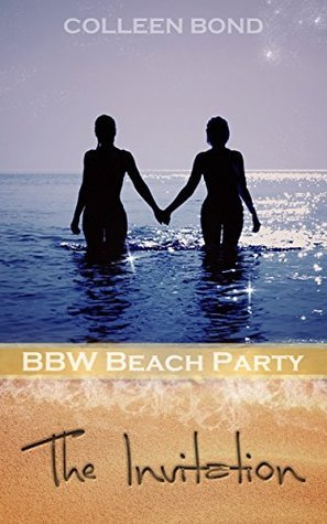BBW Beach Party: The Invitation  by  Colleen Bond