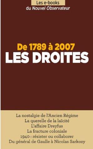 1789 - 2007 : Les Droites (Hors séries thématiques t. 67) Claude Weill