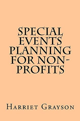 Special Events Planning for Non-Profits  by  Harriet Grayson