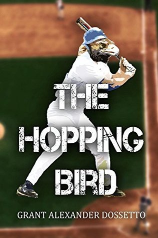 The Hopping Bird Grant Alexander Dossetto