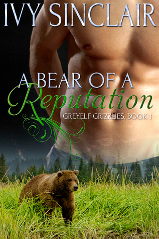 A Bear of a Reputation  by  Ivy Sinclair