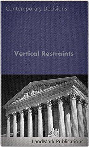 Vertical Restraints (Litigator Series) LandMark Publications