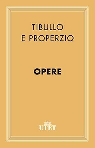 Opere  by  Albio Tibullo