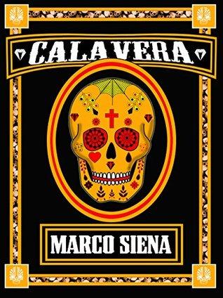 CALAVERA (Licht Novelette Vol. 4) Marco Siena