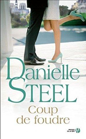 Coup de foudre Danielle Steel