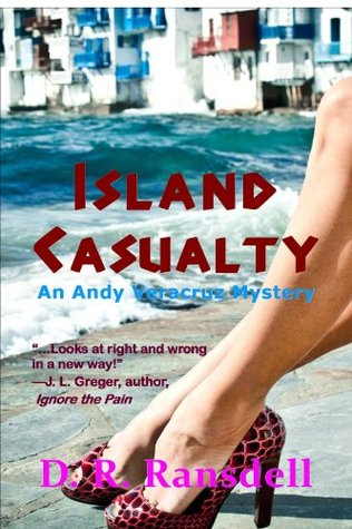 Island Casualty: An Andy Veracruz Mystery  by  D. R. Ransdell