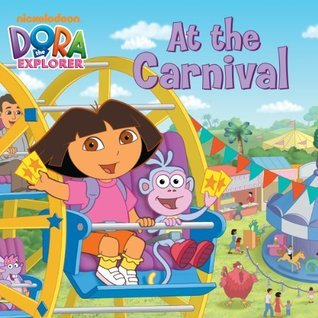 At the Carnival (Dora the Explorer) (Storybook)  by  Nickelodeon