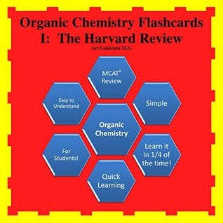 150 Organic Chemistry I FlashCards: The Harvard Review Ari Goldstein M.S.