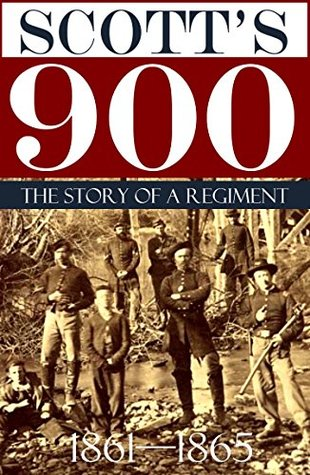 Scotts 900: The Story of a Regiment (Abridged, Annotated)  by  Thomas West Smith