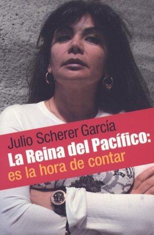 La Reina Del Pacífico: Es la hora de contar Julio Scherer García