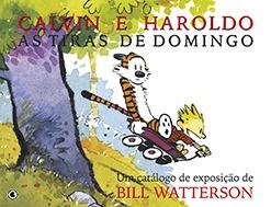 Calvin e Haroldo - As Tiras de Domingo 1985 - 1995 Bill Watterson